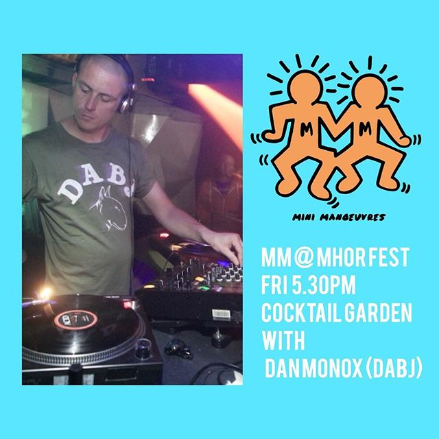 First up on the Friday for @mini_manoeuvres @mhorfest we have Dan Monox - one half of @dixonavenuebasementjams dropping Disco and House heat to keep the whole family dancing . We will have our usual blend of arts and crafts, ballon drops, soft play, murals bubbles and MHOR 😉💥