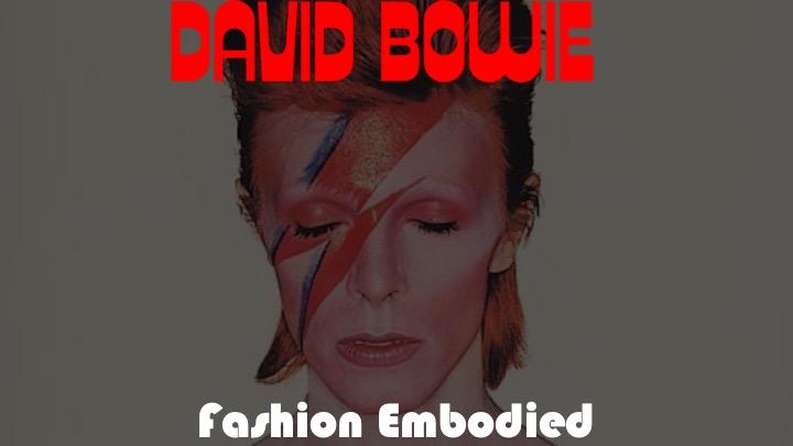 Bowie_Fashion Embodied.jpg
