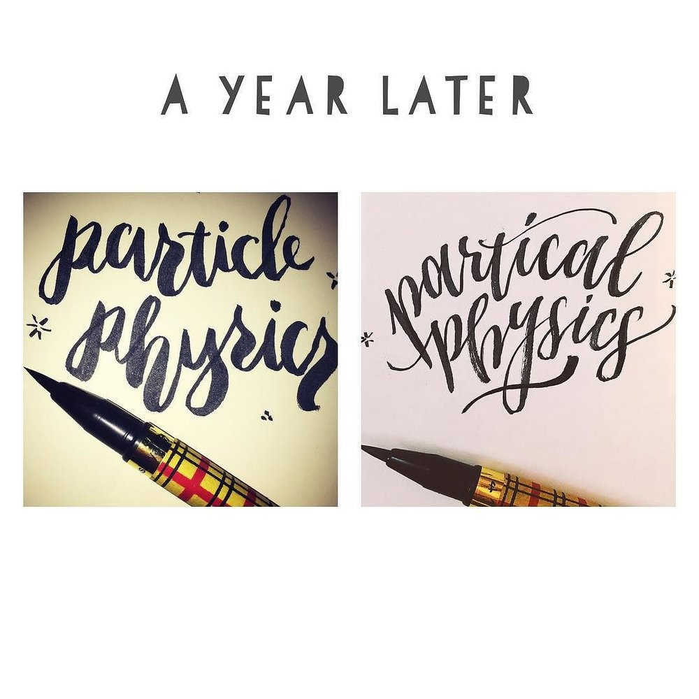The first time I tried a brush pen, and a year later with the same pen. (Got better at calligraphy but worse at spelling)