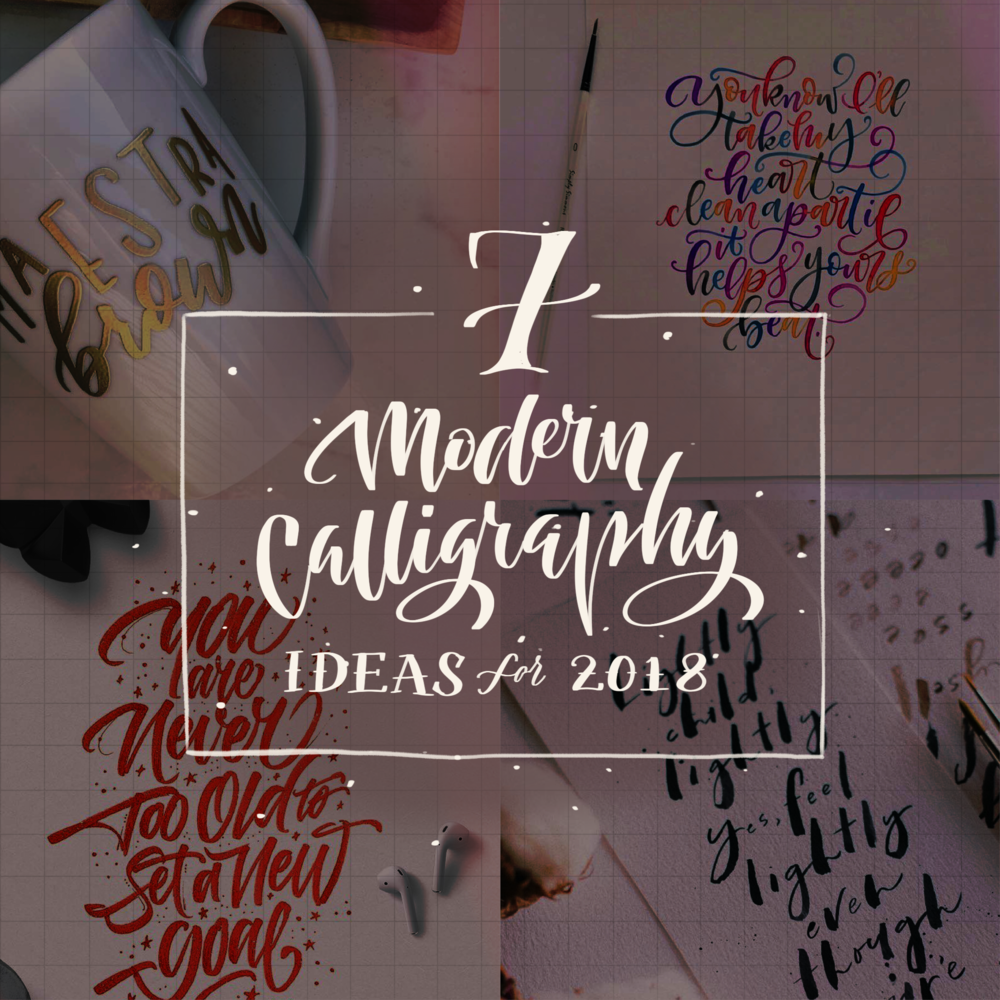 7-ideas-modern-calligraphy-2018.png