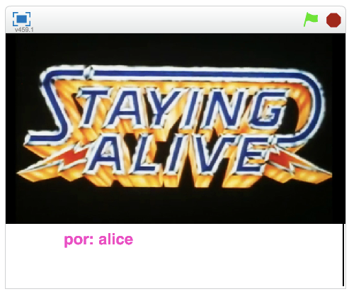 """Staying Alive"" - Alice"