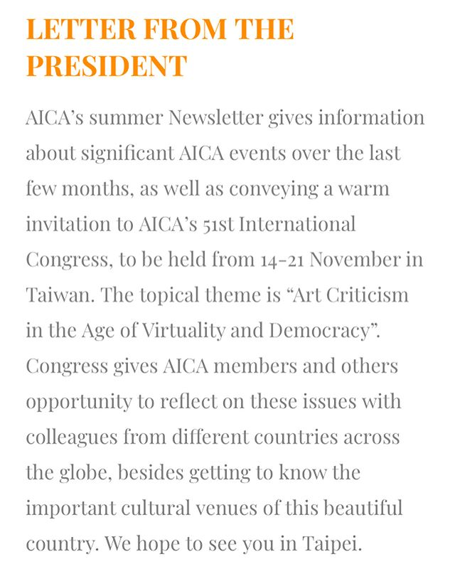 AICA Summer Newsletter - extract   https://mailchi.mp/7a0a2f8d72c4/aica-summer-newsletter-2018 — #aicainternational #aica #artcritic #artcritics #artcritism #newsletter #summernewsletter #presidentletter #aicacongress2018 #aicataiwan2018 #congress #comingsoon #awards #youngcritics #publication #leeyil #arteconcreta #internationalseminar #brazil #madridcongress #donation #canadianculturalcentre #archivesdelacritiquedart
