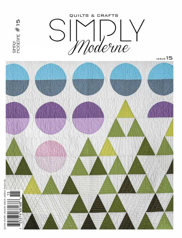 Simply Modern No 15, a Quiltmania magazine filled with 12 modern quilt projects, exhibition pictures and artist portraits