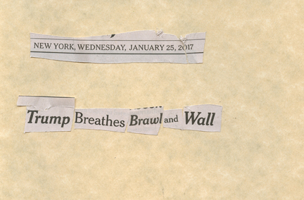 Jan. 25, 2017  Trump breathes brawl wallSMFL.jpg