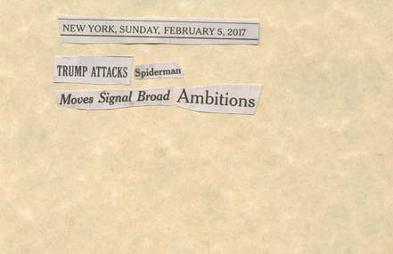 Feb. 5, 2017, Trump attacks Spiderman Moves Signal Broad AmbitionsSMALLFILE.jpg