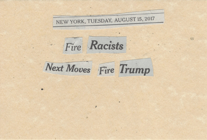 AUgust 15, 2017 Fire Racists Next Moves Fire Trump SMFL.jpg