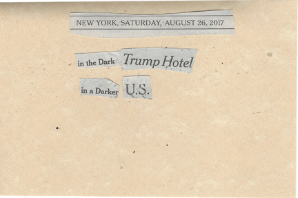 August 26, 2017 In the Dark Trump Hotel In a Darker US SMFL.jpg