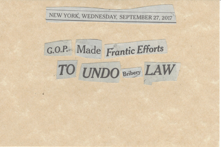 September 27, 2017 GOP Made Frantic Efforts to Undo Bribery Law SMFL.jpg