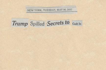 May 16, 2017 Trump Spilled Secrets to Cash InSMFL.jpg