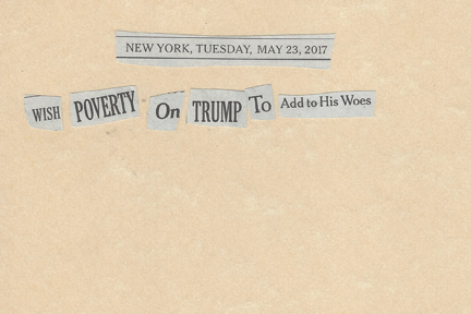 May 23, 2017 Wish Poverty on Trump to Add to His WoesSMFL.jpg