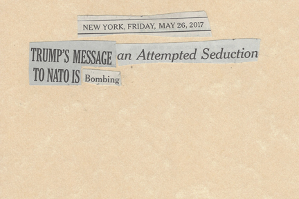 May 26, 2017 Trump's Message An attempted Seduction to NATO is BombingSMFL.jpg