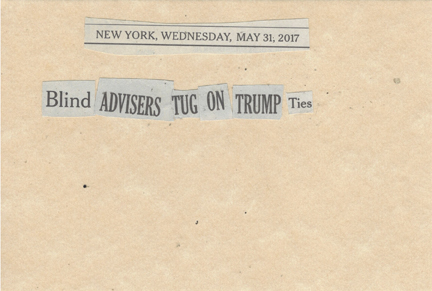 May 31, 2017 Blind Advisors Tug on Trump Ties SMFL.jpg