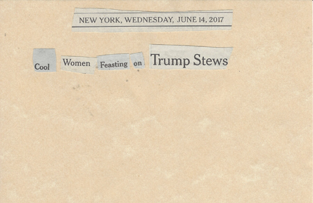 June 14, 2017 Cool Women Feasting on Trump Stews SMFL.jpg
