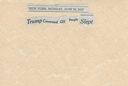 June 19, 2017 Trump Crowned as People Slept SMFL.jpg