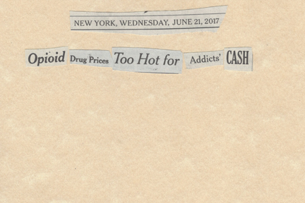 June 21, 2017 Opioid Drug Prices Too Hot for Addicts' Cash SMFL.jpg