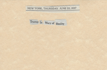 June 22, 2017 Trump is Wary of Reality SMFL.jpg