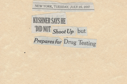 July 25, 2017 Kushner Says He DId Not SHoot UP but Prepares for Drug TestingSMFL.jpg