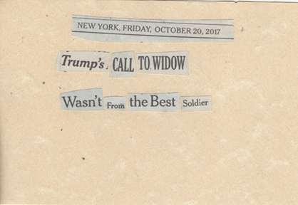 October 20, 2017, Trump's Call to Widow Wasn't From the Best Soldier SMFL.jpg