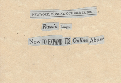October 23, 2017, Russia Laughs Now To Expand Its Online AbuseSMFL.jpg
