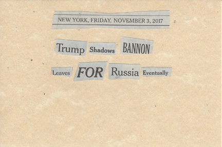 November 3, 2017 Trump Shadows Bannon Leaves For Russia Eventually SMFL.jpg