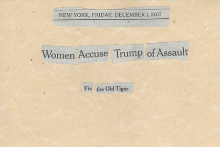 December 1, 2017 Women Accuse Trump of Assault Fix the Old Tiger SMFL.jpg