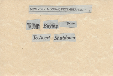 December 4, 2017 Trump Buying Twitter to Avery Shutdown SMFL.jpg