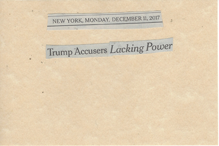 December 11, 2017 Trump's Accusers Lacking Power SMFL.jpg