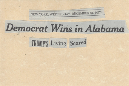 December 13, 2017 Democrat Wins in Alabama Trump's Living Scared SMFL.jpg