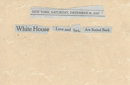 December 16, 2017 White House Love and Sex are Scaled Back SMFL.jpg