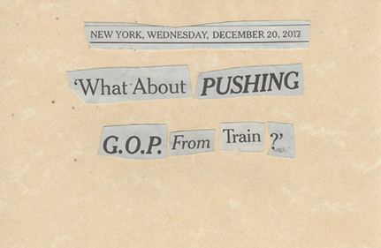 December 20, 2017 What About Pushing G.O.P. from Train? SMFL.jpg