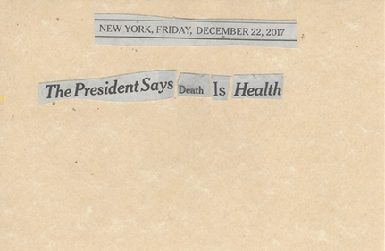 December 21, 2017 The President Says Death is Health SMFL.jpg