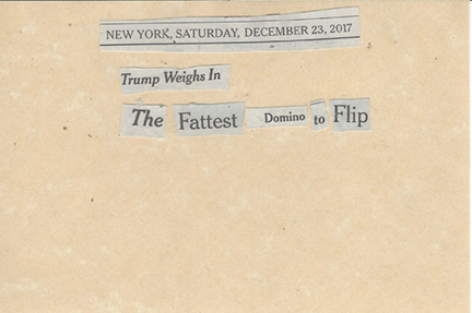 December 23, 2017 Trump Weighs In The Fattest Domino To Flip SMFL.jpg