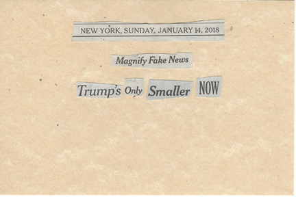 January 14, 2018 Maginify Fake News Trump's Only Smaller Now SMFL.jpg