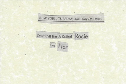 January 23, 2018 Don't Call Her a Radical Rosie Pay Her SMFL.jpg