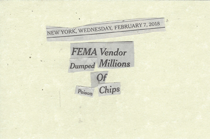 February 7, 2018 FEMA Vendor Dumps Millions of Poison Chips SMFL.jpg