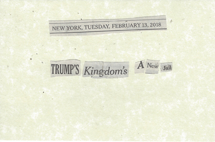 February 13, 2018 Trump's Kingdom's a New Jail SMFL.jpg
