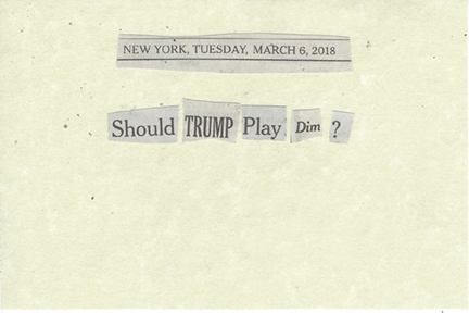 March 6, 2018 Should Trump Play Dim? SMFL.jpg