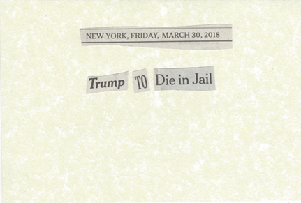 March 30, 2018 Trump to die in jail SMFL .jpg