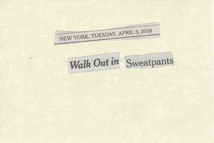 April 3, 2018 Walk Out in Sweatpants SMFL.jpg