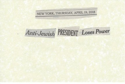 April 19, 2018 Anti-Jewish President Loses Power SMF.jpg