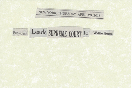 April 26, 2018 President Leads Supreme Court to Waffle House SMFL.jpg