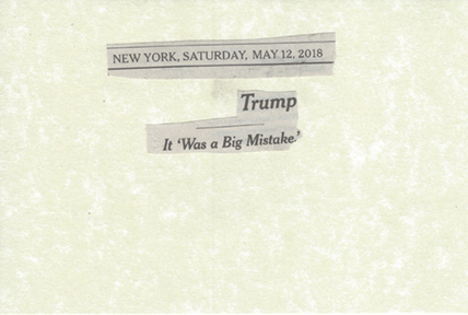 May 12, 2018 Trump It Was a Big Mistake SMFL.jpg
