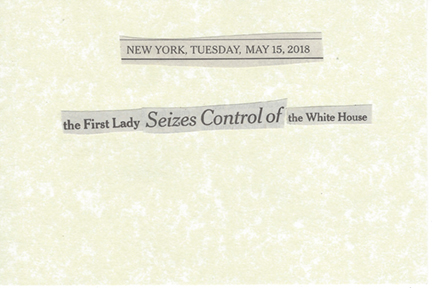 May 15, 2018 The first lady seizes control of the white house SMFL.jpg