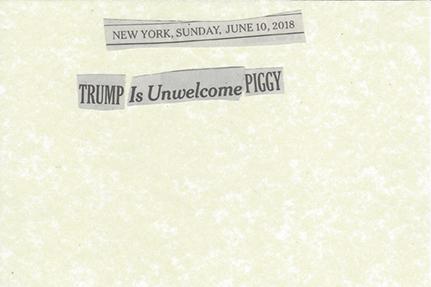 June 10, 2018 Trump is unwelcome piggy  SMFL.jpg