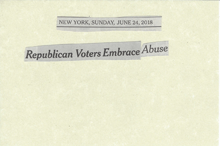 June 24, 2018 Republican voters embrace abuse  SMFL.jpg