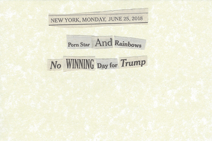 June 25, 2018 Porn Star and Rainbows No Winning for Trump SML.jpg