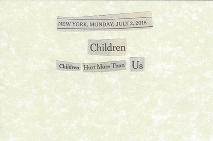 July 2, 2018 Children Children Hurt More Than Us SML.jpg