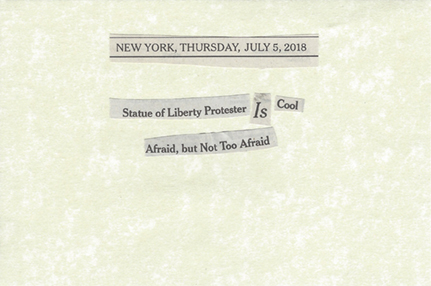 July 5, 2018 Statue of Liberty Protester Is Cool Afraid but Not Too Afraid SML.jpg