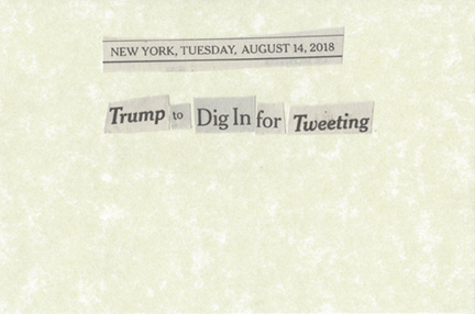 August 14, 2018 Trump to Dig In for Tweeting SMFL.jpg