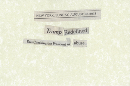 August 19, 2018 Trump Redefined Fact Checking the President as Abuse SMFL.jpg